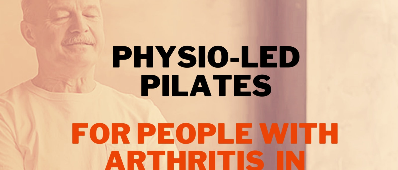 Physio-Led Adapted Pilates For People Living With Arthritis In Galway City and County